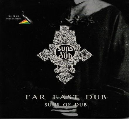 SALE ITEM -  Suns Of Dub - Far East Dub (Only Roots Records) CD